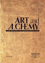 ART AND ALCHEMY. THE MYSTERY OF TRANSFORMATION