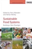 SUSTAINABLE FOOD SYSTEMS. BUILDING A NEW PARADIGM
