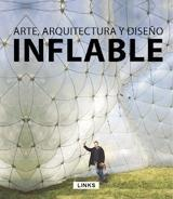 INFLABLE. ARTE, ARQUITECTURA Y DISEÑO