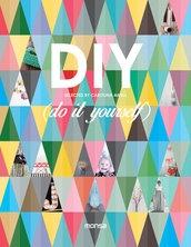 DIY (DO IT YOURSELF)