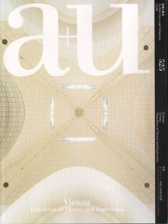 A+U Nº 525. 14:06. VIENNA. TRANSITION OF THEORY AND EXPRESSION