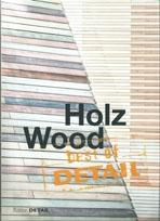 HOLZ WOOD. BEST OF DETAIL