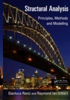 STRUCTURAL ANALYSIS. PRINCIPLES, METHODS AND MODELLING