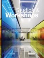 STUDIOS & WORKSHOPS. SPACES FOR CREATIVES