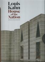 KAHN: LOUIS KAHN. HOUSE OF HE NATION