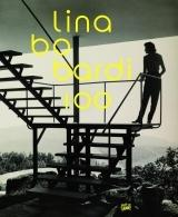 BO BARDI: LINA BO BARDI 100.  BRAZIL S ALTERNATIVE PATH TO MODERNISM