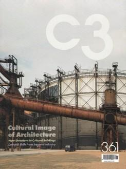 C3 Nº 361. CULTURAL IMAGE OF ARCHITECTURE. NEW DIRECTION IN CULTURAL BUILDINGS. CULTURAL SHIFT FROM