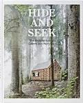 HIDE AND SEEK. THE ARCHITECTURE OF CABINS AND HIDE - OUTS