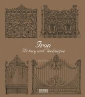 IRON HISTORY AND TECHNIQUE