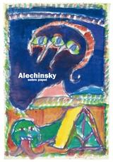 ALECHINSKY. SOBRE PAPEL. PIERRE ALECHINSKY