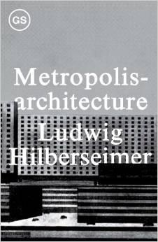 METROPOLIS ARCHITECTURE AND SELECTED  ESSAYS