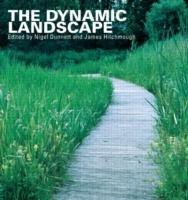 DYNAMIC LANDSCAPE. DESIGN, ECOLOGY AND MANAGEMENT OF NATURALISTIC URBAN PLANTING