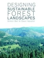 DESIGNING SUSTAINABLE FOREST LANDSCAPES