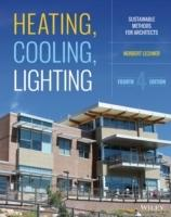 HEATING, COOLING, LIGHTING. SUSTAINABLE DESING METHODS FOR ARCHITECTS