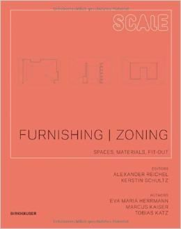 SCALE: FURNISH, ZONE. SPACE CONCEPTS, FITTING- OUT, MATERIALS.