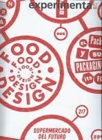 EXPERIMENTA Nº 67-68. FOOD DESIGN