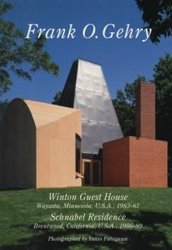 GEHRY: FRANK O. GEHRY: WINTON GUEST HOUSE, SCHNABEL RESIDENCE