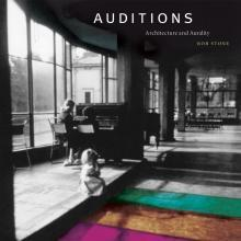 AUDITIONS. ARCHITECTURE AND AURALITY