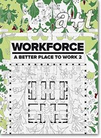 A+T Nº 44. WORKFORCE. A BETTER PLACE TO WORK 2