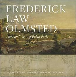 OLMSTED: FREDERICK LAW OLMSTED. PLANS AND VIEWS OF PUBLIC PARKS.