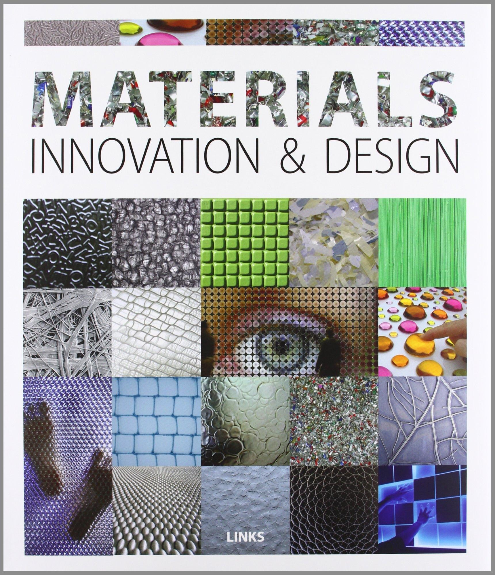 MATERIALS INNOVATION AND DESIGN
