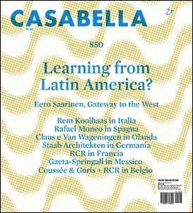 CASABELLA Nº 850  LEARNING FROM LATIN AMERICA