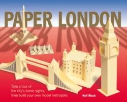 PAPER LONDON. TAKE A TOUR OF THE CITY'S ICONIC SIGHTS, THEN BUILD YOUR OWN MODEL METROPOLIS