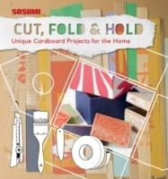 CUT, FOLD AND HOLD. CARDBOARD CRAFT FOR THE HOME