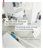 "BUILDING AND LIVING IN COMMUNITIES ""IDEAS. PROCESSES. ARCHITECTURE"""