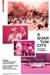A QUANTUM CITY. MASTERING THE GENERIC