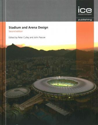STADIUM AND ARENA DESIGN : STADIUM ENGINEERIN . 2ºED