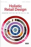 HOLISTIC RETAIL DESIGN. RESHAPING SHOPPING FOR THE DIGITAL ERA