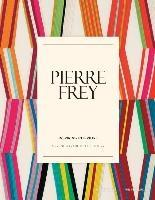 "FREY: PIERRE FREY. INSPIRING INTERIORS ""A FRENCH TRADITION OF LUXURY"""
