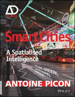 SMART CITIES: A SPATIALISED INTELLIGENCE - AD PRIMER