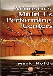ACOUSTICS OF MULTI- USE PERFORMING ARTS CENTERS