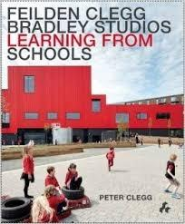 FEILDEN CLEGG  BRADLEY STUDIOS LEARNING FROM SCHOOLS
