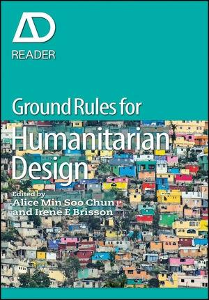 "GROUND RULES IN HUMANITARIAN DESIGN ""AD READER"""