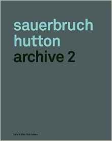 SAUERBRUCH HUTTON. ARCHIVE 2