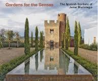 GARDENS FOR THE  SENSES. THE SPANISH GARDENS OF JAVIER MARIATEGUI