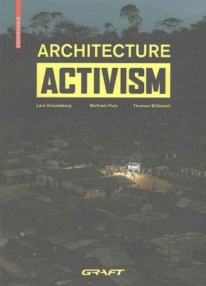 GRAFT: ARCHITECTURE ACTIVISM