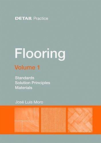 FLOORING. VOL 1. STANDARS. SOLUTION PRINCIPLES. MATERIALS