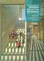 VIVIENDA COLECTIVA EN ESPAÑA II  1992 - 2015   COLLECTIVE HOUSING  TC