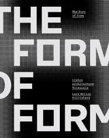 "THE FORM OF FORM   ""LISBON ARCHITECTURE TRIENNALE"""