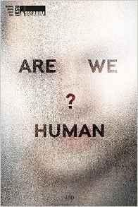 ARE WE HUMAN. THE DESIGN OF THE SPECIES