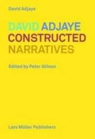 ADJAYE: CONSTRUCTED NARRATIVES. ESSAYS AND PROJECTS