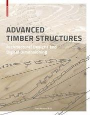 ADVANCED TIMBER STRUCTURES. ARCHITECTURAL DESIGNS AND DIGITAL DIMENSIONING.