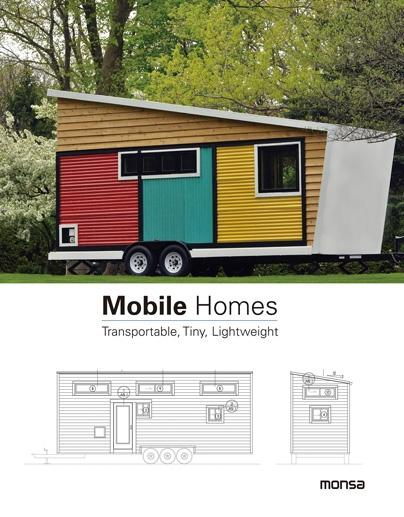 MOBILE HOMES. TRANSPORTABLE, TINY, LIGHTWEIGHT.