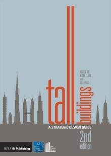 TALL BUILDINGS : A STRATEGIC DESIGN GUIDE. 2ª ED.