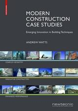 "MODERN CONSTRUCTION CASE STUDIES  ""EMERGING INNOVATION IN BUILDING TECHIQUES"""