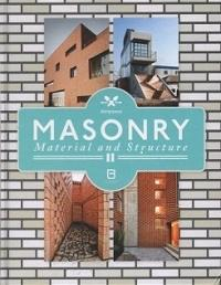 MASONRY. MATERIAL AND STRUCTURE II